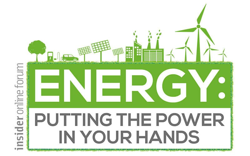 En anglais: Insider Online Forum – Energy: Putting the Power in Your Hands