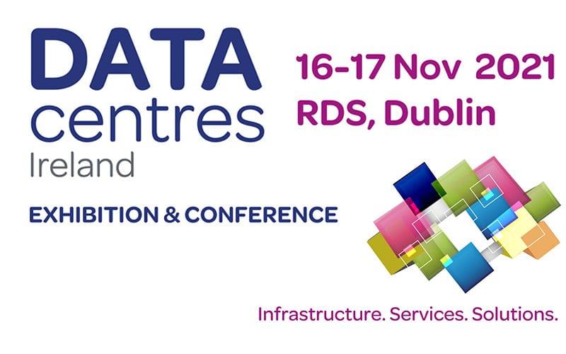 Στα αγγλικά: Data Centres Ireland 2021 | 16-17 November | RDS Dublin